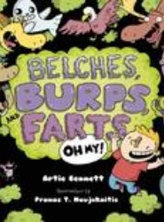 Belches, Burps and Farts - Oh My!