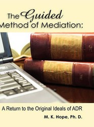 The Guided Method of Mediation