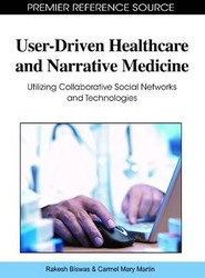 User-Driven Healthcare and Narrative Medicine