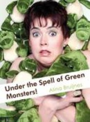 Under the Spell of Green Monsters!