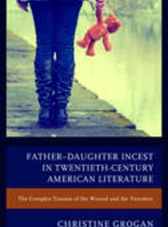 Father-Daughter Incest in Twentieth-Century American Literature