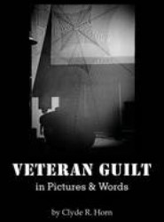 Veteran Guilt in Pictures & Words