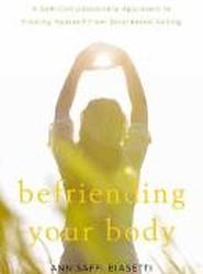 Befriending Your Body