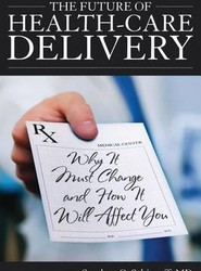 The Future of Health-care Delivery