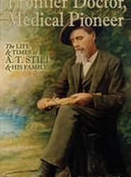 Frontier Doctor, Medical Pioneer