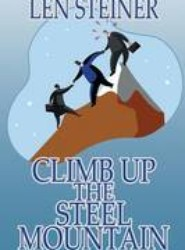 Climb Up the Steel Mountain
