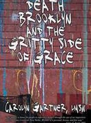 Death, Brooklyn, and the Gritty Side of Grace
