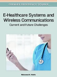 E-Healthcare Systems and Wireless Communications