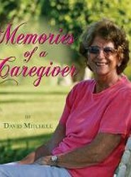 Memories of a Caregiver