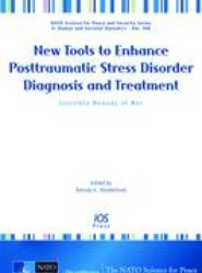 New Tools to Enhance Posttraumatic Stress Disorder Diagnosis and Treatment