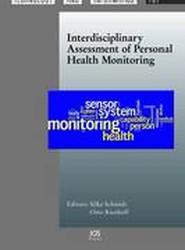 Interdisciplinary Assessment of Personal Health Monitoring