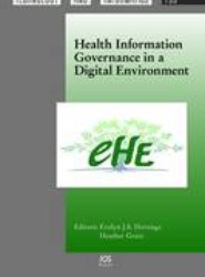 Health Information Governance in a Digital Environment