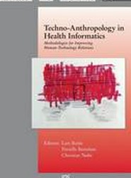 Techno-Anthropology in Health Informatics