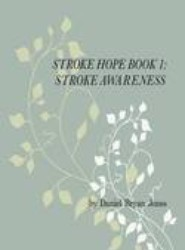 Stroke Hope Book 1 Stroke Awareness