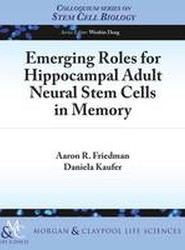 Emerging Roles for Hippocampal Adult Neural Stem Cells in Memory
