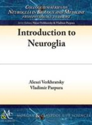 Introduction to Neuroglia