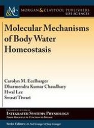 Molecular Mechanisms of Body Water Homeostasis