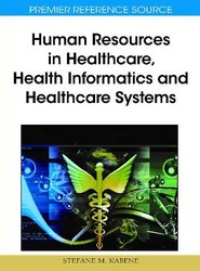Human Resources in Healthcare, Health Informatics and Healthcare Systems