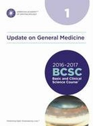 Basic and Clinical Science Course (BSCS) 2016-2017: Update on General Medicine Section 1