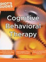 Idiot's Guides: Cognitive Behavioral Therapy