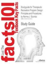 Studyguide for Therapeutic Recreation Program Design