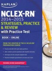 NCLEX-RN 2014-2015 Strategies, Practice, and Review with Practice Test