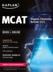 Kaplan MCAT Organic Chemistry Review 2015