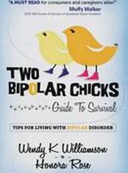 Two Bipolar Chicks Guide to Survival