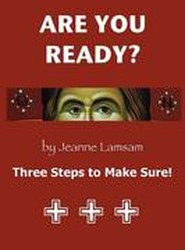 ARE YOU READY? Three Steps to Be Sure!