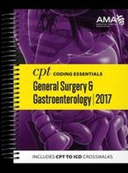 CPT Coding Essentials for General Surgery & Gastroenterology 2017