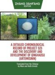 A Detailed Chronological Record of Project 523 and the Discovery and Development of Qinghaosu (Artemisinin)