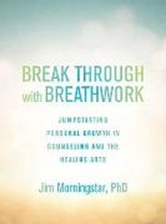 Break Through With Breathwork