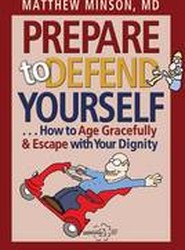 Prepare to Defend Yourself . . .