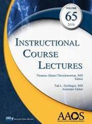 Instructional Course Lectures 2016: Volume 65