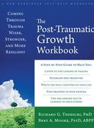 The Post-Traumatic Growth Workbook
