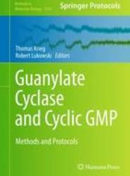 Guanylate Cyclase and Cyclic GMP