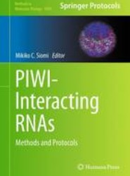PIWI-Interacting RNAs