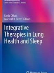 Integrative Therapies in Lung Health and Sleep