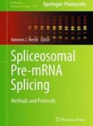 Spliceosomal Pre-mRNA Splicing