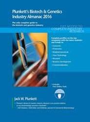 Plunkett's Biotech & Genetics Industry Almanac 2016