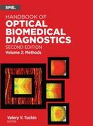 Handbook of Optical Biomedical Diagnostics: Methods Volume 2