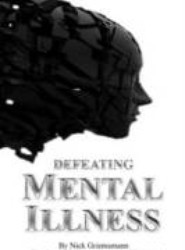 Defeating Mental Illness