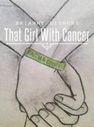 That Girl with Cancer