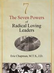 The Seven Powers of Radical Loving Leaders