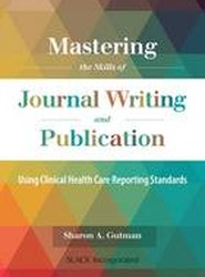 Mastering the Skills of Journal Writing and Publication