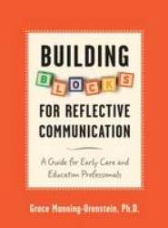 Building Blocks for Reflective Communication
