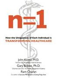 n=1: How the Uniqueness of Each Individual Is Transforming Healthcare