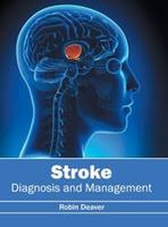 Stroke: Diagnosis and Management