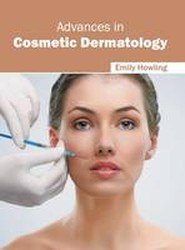Advances in Cosmetic Dermatology