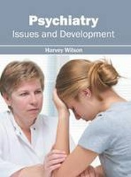 Psychiatry: Issues and Development